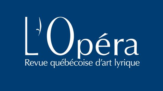 Un été Girard, Le Vaisseau cœur par la compagnie Ballet-Opéra-Pantomine (BOP). Parlons opéra ! et d'Eugène Onéguine à l'Opéra de Montréal et un automne lyrique… russe, italien et allemande