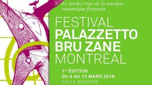 ACTUALITÉS- Le premier Festival Palazzetto Bru Zane de Montréal (8-10 mars 2019)