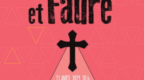 ACTUALITÉS- Choeur de Laval et Orchestre symphonique de Laval- Dubois et Fauré (13 avril 2019)