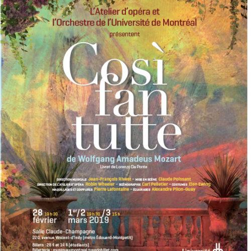 ACTUALITÉS- Atelier d'opéra de l'Université de Montréal- Cosi fan tutte de Wolfgang Amadeus Mozart (28 février, 1er, 2 et 3 mars 2019)