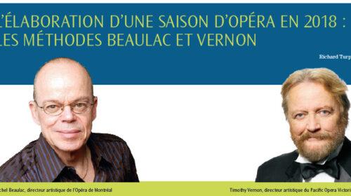 L'ÉLABORATION D'UNE SAISON D'OPÉRA EN 2018 : LES MÉTHODES BEAULAC ET VERNON