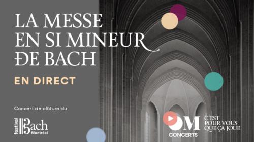 Une Messe en si mineur  Festival Bach sous la direction de Yannick Nézet-Séguin, Une féérie de Noël avec I Musici et le Messiah de l'Orchestre classique de Montréal
