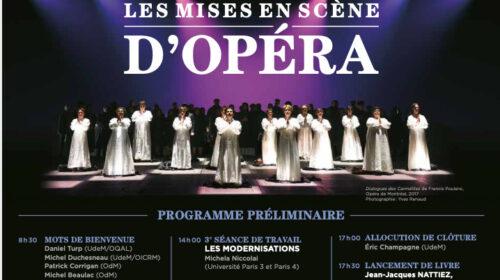 Une journée d'étude sur « Les mises en scène d'opéra » par l'Observatoire québécois d'art lyrique », une Carmen pour tout le Québec sur grand écran et La Vie parisienne par l'Atelier d'opéra de l'Université de Montréal