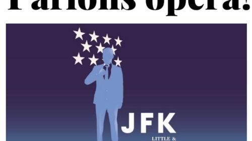 Parlons opéra!... et de JFK avec Pierre Vachon et les costumes des opéras de Chants Libres s'exposent