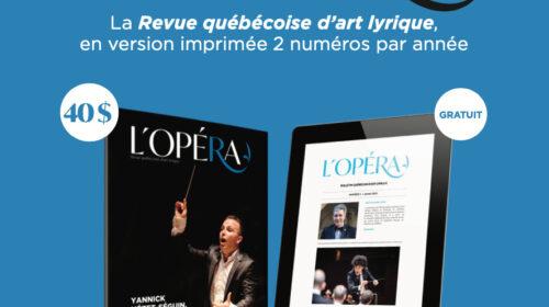 ABONNEMENT- Bulletin québécois d'art lyrique et Revue québécoise d'art lyrique